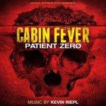 Cabin Fever Patient ZeroOST