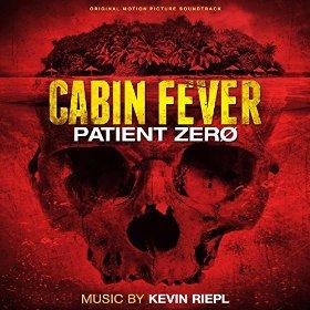 Cabin Fever Patient Zero Ost Musique Fantastique