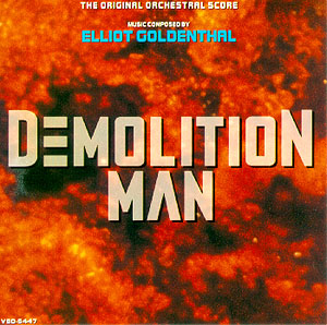 Demolition Man soundtrack, Varese Sarabande, 1993.