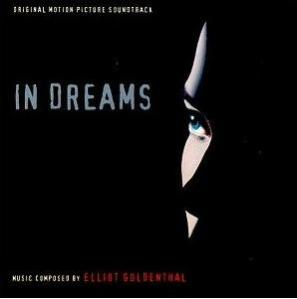 IN DREAMS soundtrack, Varese Sarabande, 1999.