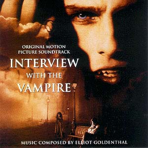 INTERVIEW WITH THE VAMPIRE soundtrack, Geffen Records, 1994.