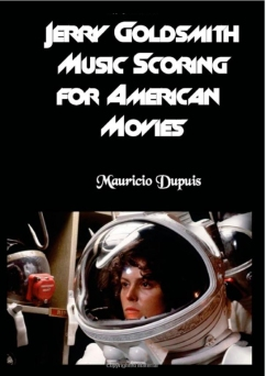 Jerry Goldsmith - Music Scoring for American Movies