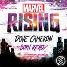 _BornReady_MarvelRising_DoveCameron