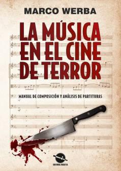 La Musica En El Cine Di Terror by Werba