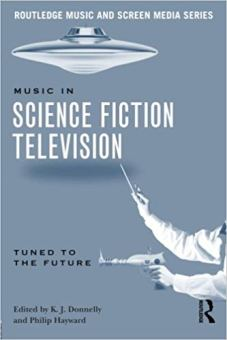 BOOK cover - Music in Science Fiction Television_Tuned to the Future